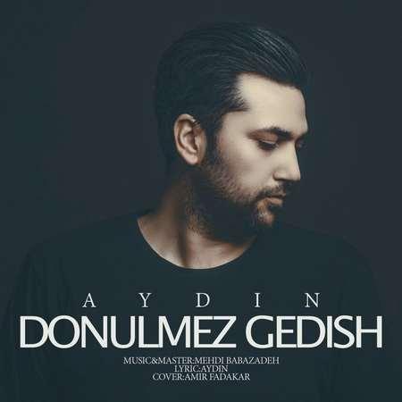 Aydin Donulmez Gedish Cover Music fa.com دانلود آهنگ آیدین Donulmez Gedish