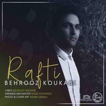 Behrooz Kokabi Rafti Cover Music fa.com دانلود آهنگ بهروز کوکبی رفتی