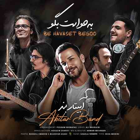 Abitar Band Be Havaset Begoo Cover Music fa.com دانلود آهنگ آبیتار بند به حواست بگو