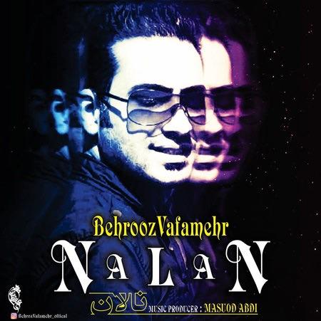 Behrouz Vafamehr Nalan Cover Music fa.com دانلود آهنگ بهروز وفامهر نالان