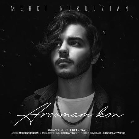 Mehdi Norouzian Aroomam Kon Cover Music fa.com دانلود آهنگ مهدی نوروزیان آرومم کن