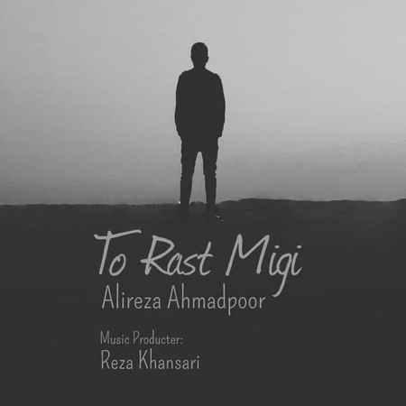 Alireza Ahmadpour To Rast Migi Cover Music fa.com دانلود آهنگ علیرضا احمدپور تو راست میگی
