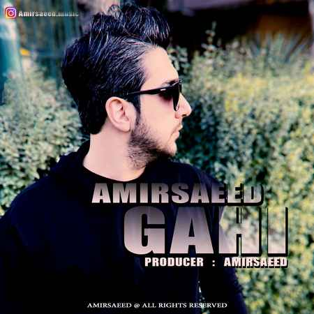 Amirsaeid Gahi Music fa.com دانلود آهنگ امیر سعید گاهی