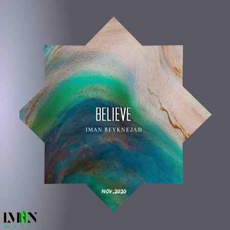 Iman Beyknejad Believe Cover Music fa.com دانلود آهنگ ایمان بیک نژاد Believe