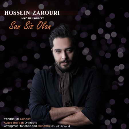 Hossein Zarouri San Siz Olan Music fa.com دانلود آهنگ حسین ضروری سن سیز اولان