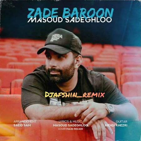 Masoud Sadeghloo Remix Zade Baroon Music fa.com دانلود ریمیکس مسعود صادقلو زده بارون