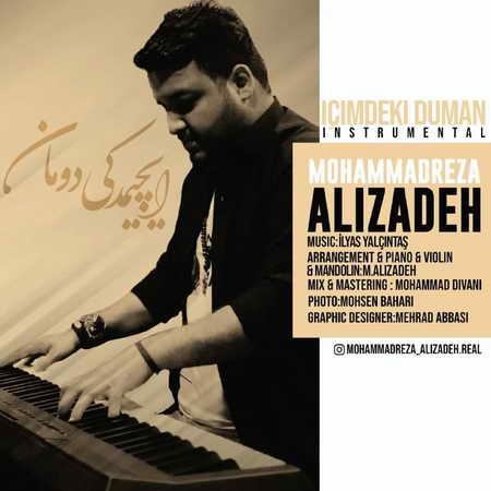 Mohammadreza Alizade Icimdeki Duman Music fa.com دانلود آهنگ بی کلام محمدرضا علیزاده ایچیمدکی دومان