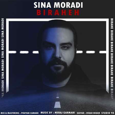Sina Moradi Birahe Music fa.com دانلود آهنگ سینا مرادی بیراهه