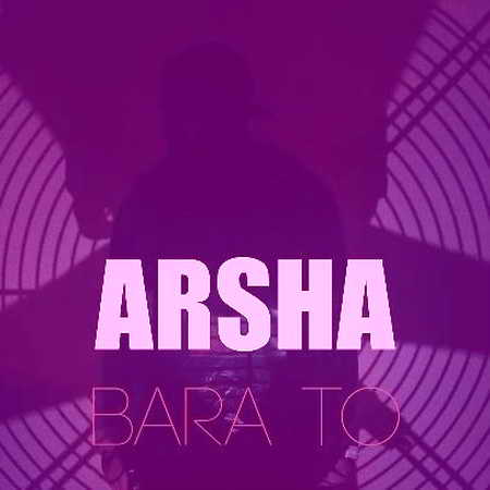 Arsha Bara To Music fa.com دانلود آهنگ آرشا برا تو