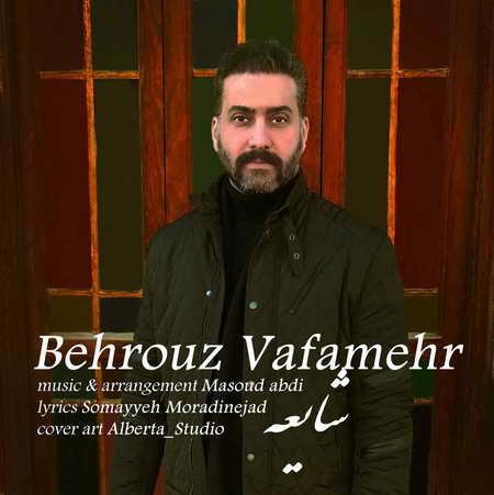 Behrouz Vafamehr Shayee Music fa.com دانلود آهنگ بهروز وفامهر شایعه