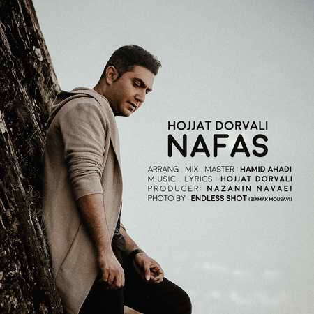 Hojat Dorvali Nafas Music fa.com دانلود آهنگ حجت درولی نفس