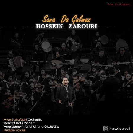 Hossein Zarouri Sana Da Galmaz Music fa.com دانلود آهنگ حسین ضروری سنه ده قالماز