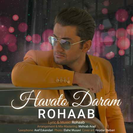 Rohab Havato Daram Music fa.com دانلود آهنگ رهاب هواتو دارم