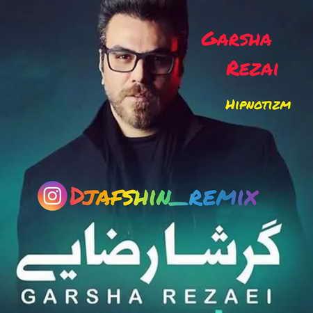 Garsha Rezaei Remix Hypnosis Music fa.com دانلود ریمیکس گرشا رضایی هیپنوتیزم