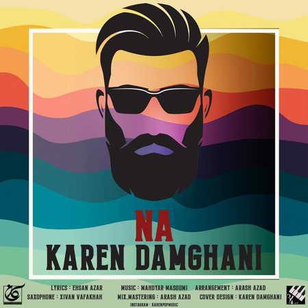 Karen Damghani Na Music fa.com دانلود آهنگ کارن دامغانی نه