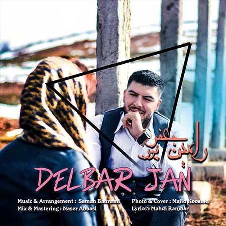 Ramin Jafarpour Delbar Jan Music fa.com  دانلود آهنگ رامین جعفرپور دلبر جان