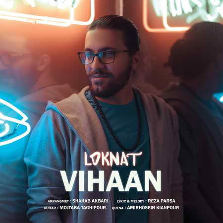 Vihan Loknat Music fa.com دانلود آهنگ ویهان لکنت