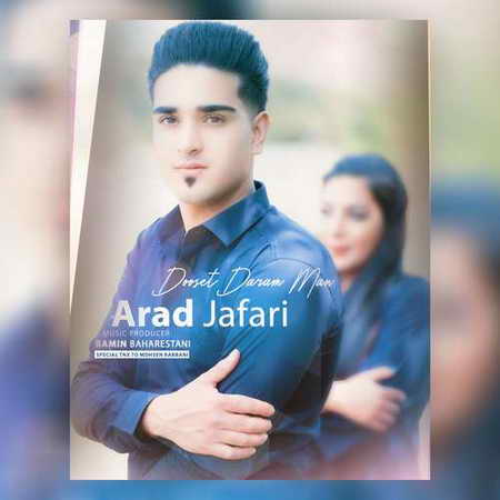 Arad Jafari Dooset Daram Man music fa.com دانلود آهنگ آراد جعفری دوست دارم من