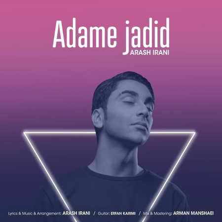 Arash Irani Adame Jadid Music fa.com دانلود آهنگ آرش ایرانی آدم جدید