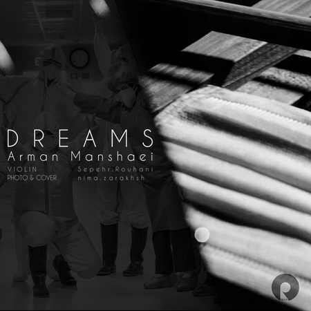 Arman Manshaee Dreams Music fa.com دانلود آهنگ آرمان منشئی رویاها