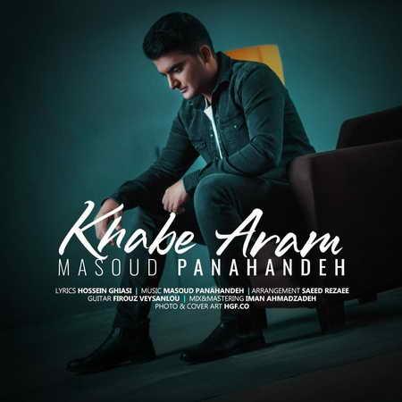 Masoud Panahande Khabe Aram Music fa.com دانلود آهنگ مسعود پناهنده خواب آرام