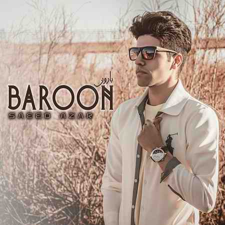 Saeid Azar Baroon Music fa.com دانلود آهنگ سعید آذر بارون