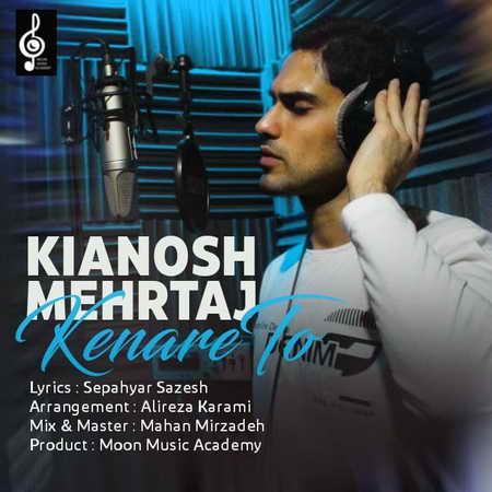 Kianosh Mehrtaj Kenare To Music fa.com دانلود آهنگ کیانوش مهرتاج کنار تو