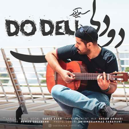 Saeid Azar Do Deli Music fa.com دانلود آهنگ سعید آذر دو دلی
