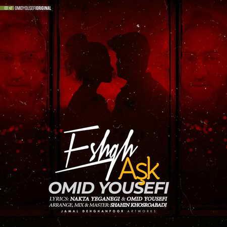 Omid Yousefi Eshgh Music fa.com دانلود آهنگ امید یوسفی عشق