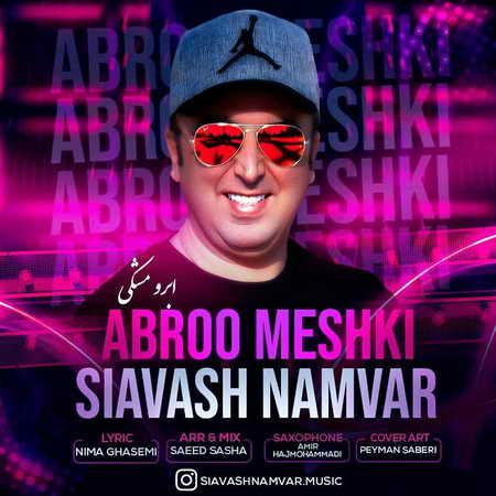 Siavash Namvar Abroo Meshki Music fa.com دانلود آهنگ سیاوش نامور ابرو مشکی