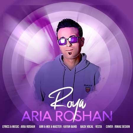 Aria Roshan Roya Music fa.com دانلود آهنگ آریا روشن رویا
