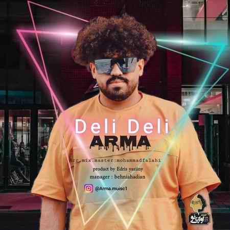 Arma Deli Deli Music fa.com دانلود آهنگ آرما دلی دلی