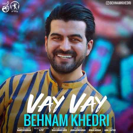 Behnam Khedri Vay Vay Cover Music fa.com دانلود آهنگ بهنام خدری وای وای