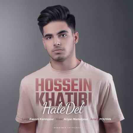 Hossein Khatibi Hale Del Music fa.com دانلود آهنگ حسین خطیبی حال دل