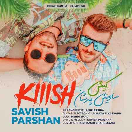 Savish Parshan – Kish Music fa.com دانلود آهنگ ساویش و پرشان کیش