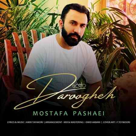 Mostafa Pashaei Daroogheh Music fa.com دانلود آهنگ مصطفی پاشایی داروغه