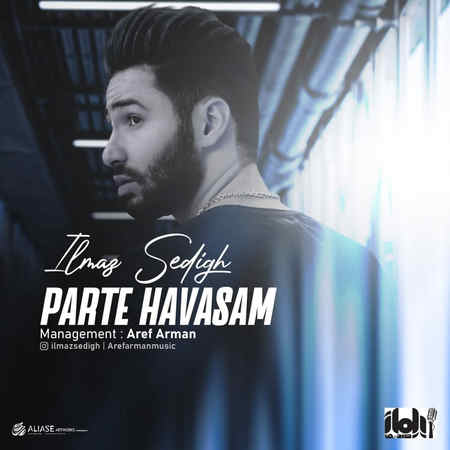 Ilmaz Sedigh Parte Havasam Music fa.com دانلود آهنگ ایلماز صدیق پرته حواسم