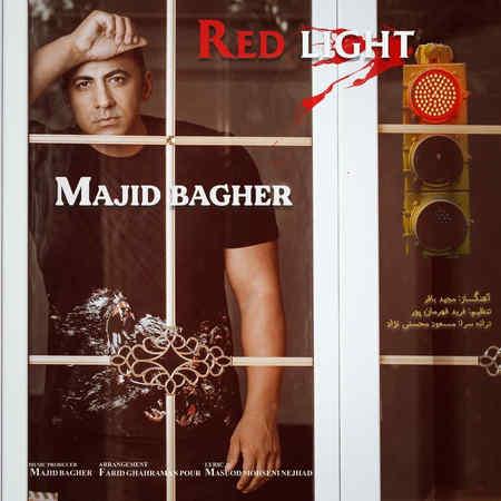 Majid Bagher Red Light Music fa.com دانلود آهنگ مجید باقر چراغ قرمز