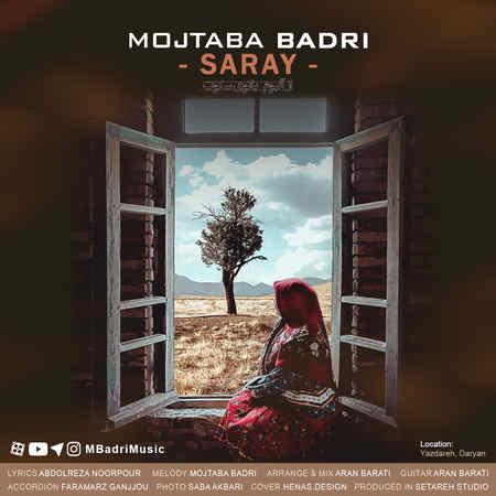 Mojtaba Badri Saray Music fa.com دانلود آهنگ مجتبی بدری سارای