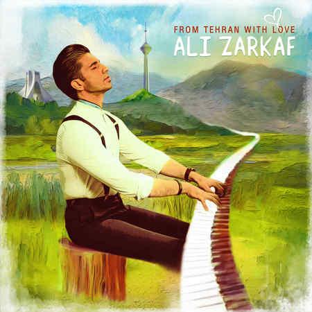 Ali Zarkaf Az Tehran Ba Eshgh Music fa.com دانلود آلبوم علی زرکف از تهران با عشق