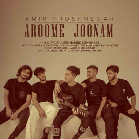 Amir Khoshnegar Arome Jonam Music fa.com دانلود آهنگ آروم جونم امیر خوشنگار