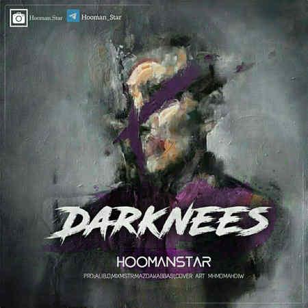 Hooman Star Darknees Music fa.com دانلود آهنگ هومن استار Darknees