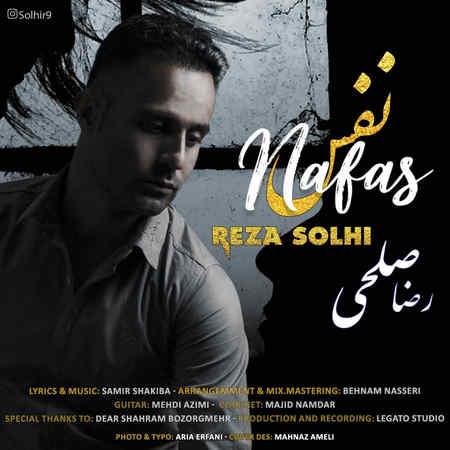 Reza Solhi Nafas Music fa.com دانلود آهنگ رضا صلحی نفس